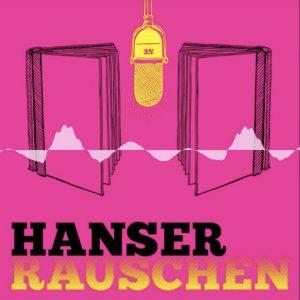 Hanser Rauschen Podcast